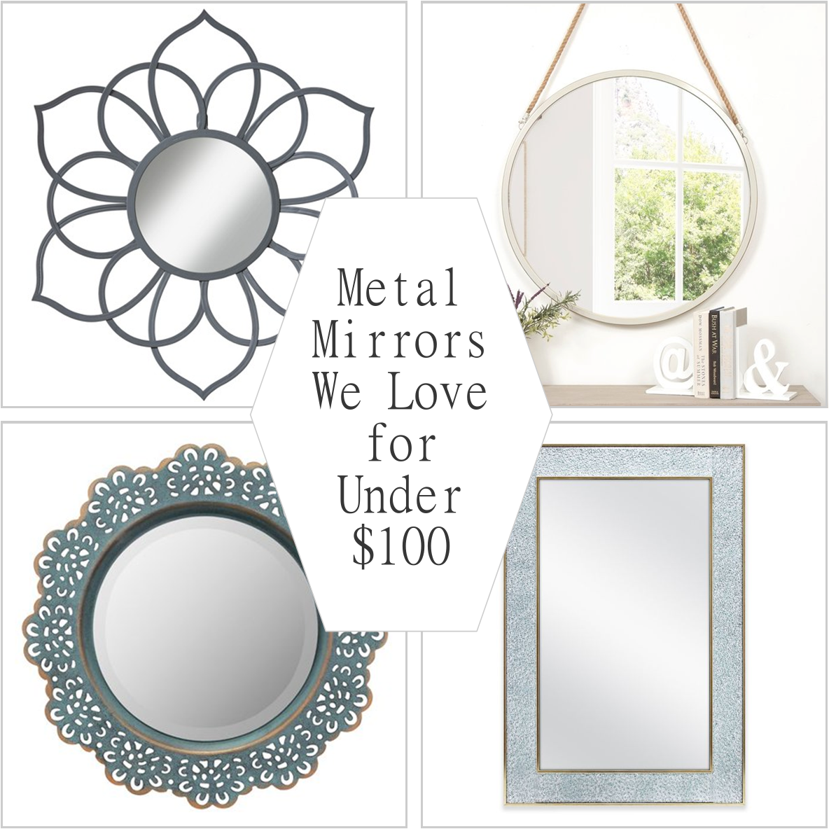 Metal Mirrors We Love for under $100